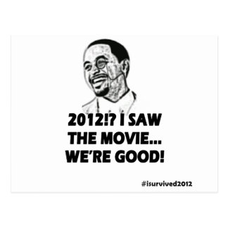 2012 I saw the movie We're good Postcard