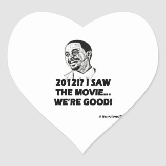 2012 I saw the movie We're good Heart Sticker