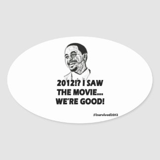 2012 I saw the movie We're good Stickers