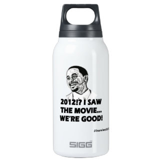 2012 I saw the movie We're good Thermos Water Bottle