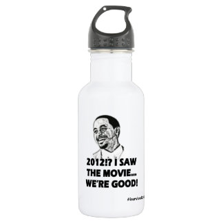 2012 I saw the movie We're good Water Bottle