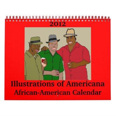2012 Illustrations of Americana African-American Calendars