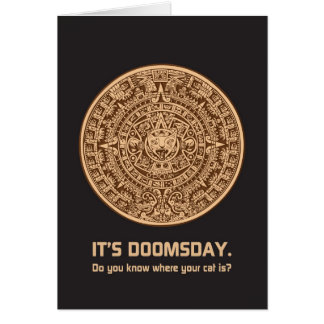 2012: It's Doomsday.  Do u Know Where Your Cat Is? Card