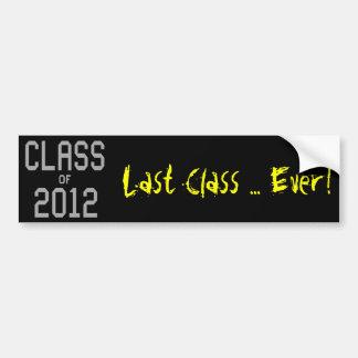 2012 Last Class Bumper Sticker Car Bumper Sticker