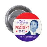 2012 marca Sanford para presidente Button Pin