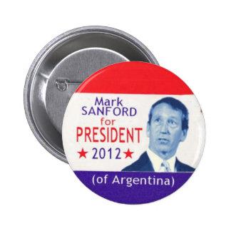 2012 marca Sanford para presidente Button Pin Redondo De 2 Pulgadas