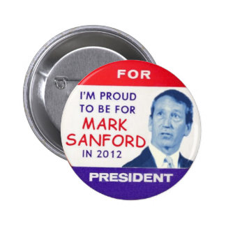 2012 Mark Sanford for President Button