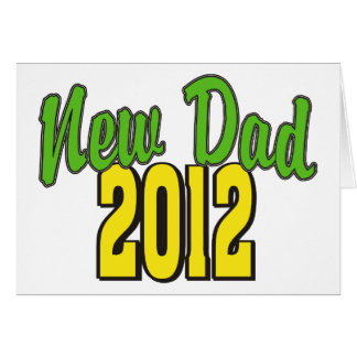 2012 New Dad Card