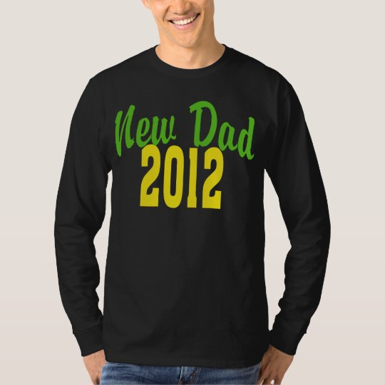2012 New Dad T-Shirt
