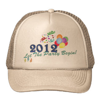 2012 New Years Let The Party Begin Hat