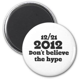 2012 no creen el bombo imanes