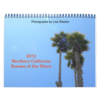 2012 Northern California Scenes of the Shore Calendar