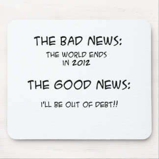 2012 Out of Debt Mouse Pad