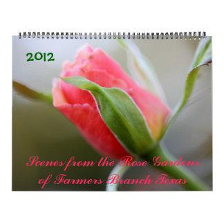 2012 Photos from Rose Gardens of Farmers Branch TX Calendar