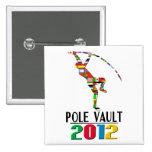 2012: Pole Vault Buttons