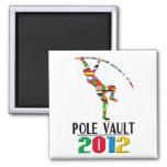 2012: Pole Vault Magnets