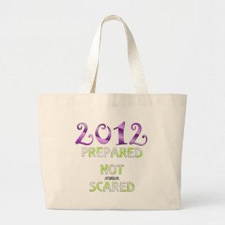 2012 preparado no asustado bolsas