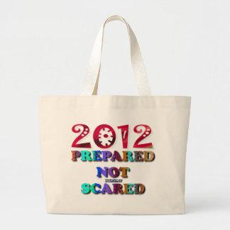 2012 preparado no asustado bolsas lienzo