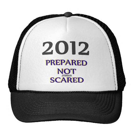 2012 preparado no asustado gorras
