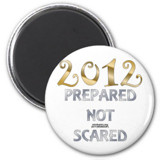 2012 Prepared Not Scared 2 Inch Round Magnet