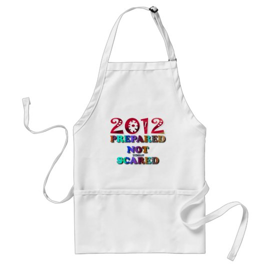 2012 Prepared Not Scared Adult Apron
