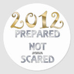 2012 Prepared Not Scared Classic Round Sticker
