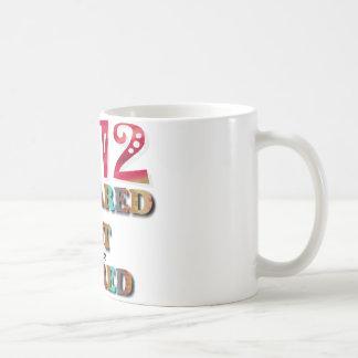 2012 Prepared Not Scared Coffee Mug