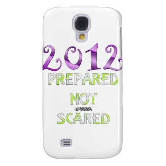 2012 Prepared Not Scared Galaxy S4 Cover