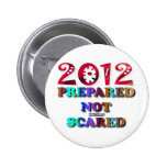 2012 Prepared Not Scared Pins