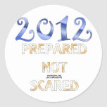 2012 Prepared Not Scared Round Stickers