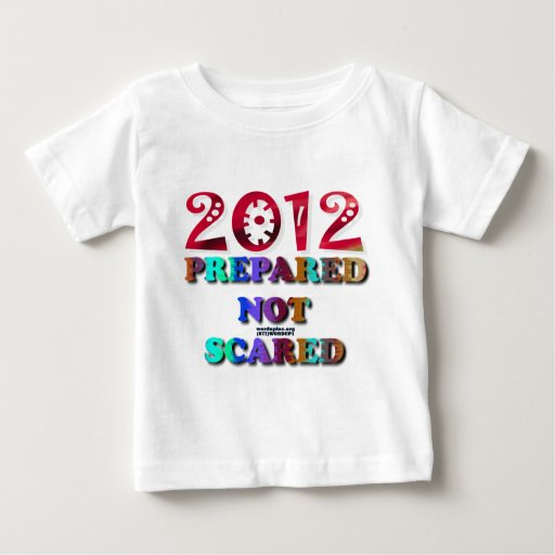 2012 Prepared Not Scared T Shirt