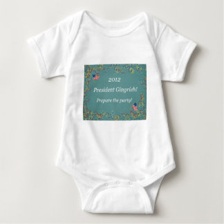 2012 President Gingrich - Prepare the party! Baby Bodysuit
