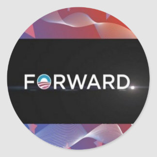 "2012 Presidential Election ""Forward"" Slogan Gear Classic Round Sticker"