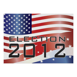 2012 Presidential Election Poster