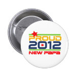 2012 Proud New Papa T-shirts and Gifts Pins