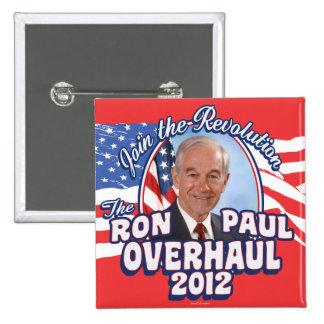 2012 Ron Paul Overhaul Button
