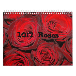 2012 Roses Calender Calendar