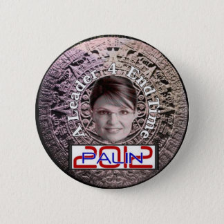 2012 Sarah Palin End Time Button
