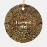 2012 Survivor Mayan Calendar Ornament