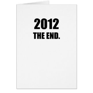 2012 - The End Greeting Card