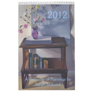 2012: Un calendario de pinturas de Sarah Sedwick
