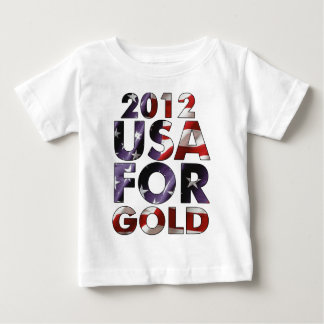 """""""2012 USA FOR GOLD"""" slogan Gifts Baby T-Shirt"""