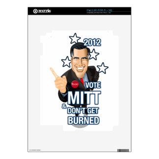 2012 Vote Mitt Dont Get Burned Decals For The iPad 2