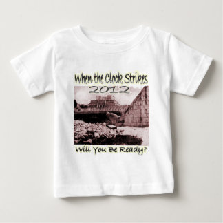 2012 Will You Be Ready Baby T-Shirt