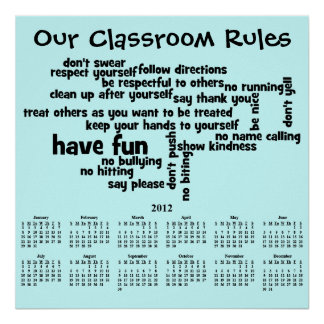 2012 Year Calendar Our School Classroom Rules Poster