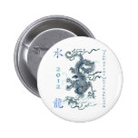 2012 Year of the Water Dragon Pinback Buttons