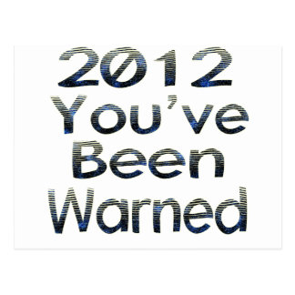 2012 Youve Been Warned Postcard