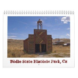 2013 Bodie Ghost Town Calendar