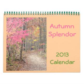 "2013 Calendar,""Autumn Splendor"""