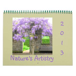 "2013 Calendar, ""Nature's Artistry"" Calendar"